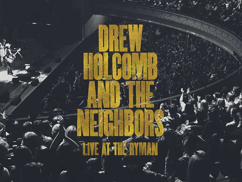 Live at the Ryman gold foil letterpress custom type type drew holcomb and the neighbors ryman nashville record album music