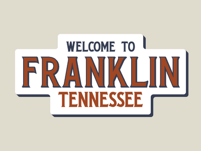 Franklin tennessee franklin signage sign serifs vintage font type design letters typography type