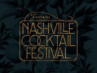 Cocktail Fest serif classy gold foil branding typography type gold art deco festival cocktail nashville
