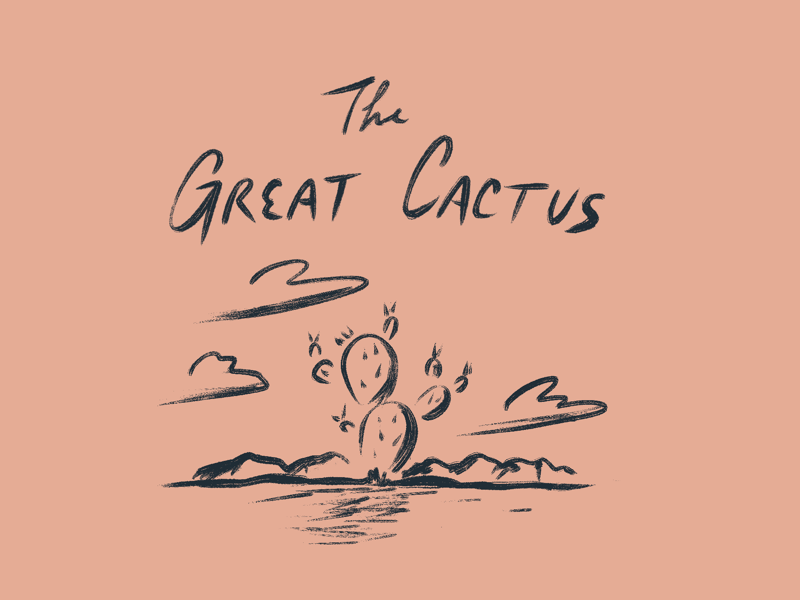 It's the Great Cactus!