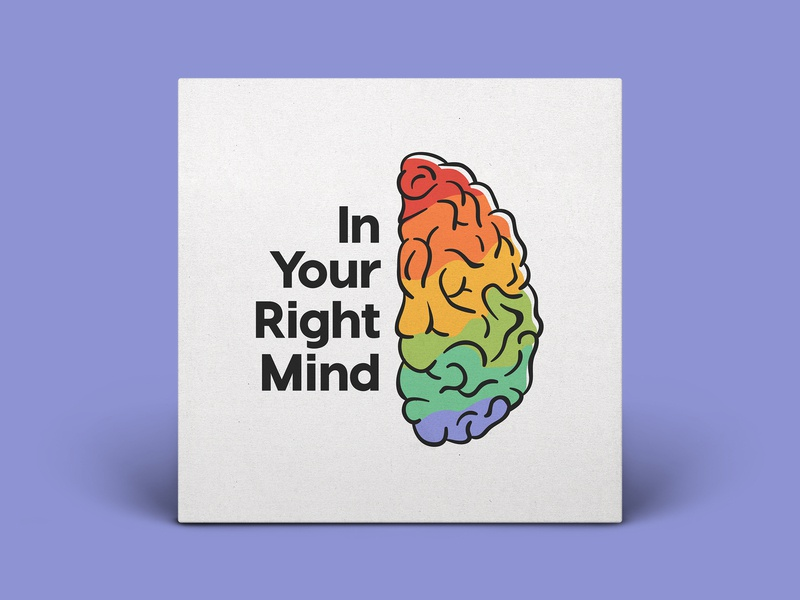 Podcast Cover — In Your Right Mind podcast logo podcast cover art podcast cover podcast branding graphic design logo xqggqx