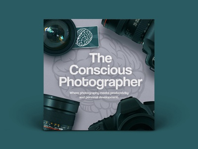 Podcast Cover — The Conscious Photographer