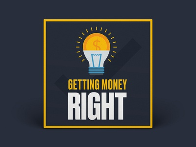 Podcast Cover — Getting Money Right