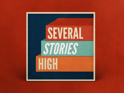 Podcast Cover — Several Stories High illustration podcast logo podcast art podcast cover art logo podcast cover podcast branding graphic design xqggqx