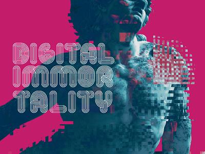 Digital Immortality glitch achilles classic digital immortality futurism typography