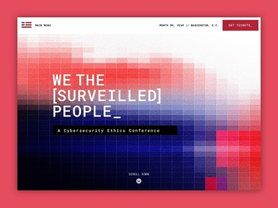 We the Surveilled People, Landing Page data pixels conference blue white red cybersecurity daily ui 003 daily ui