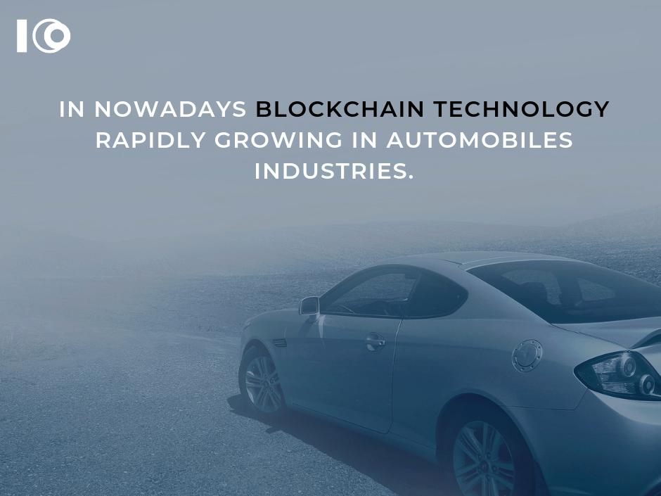 Blockchain technology automobikles industries.