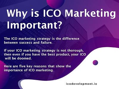 Why is ICO Marketing Important? ico development blockchain marketing digital marketing marketing ico marketing tips ico marketing strategies ico marketing