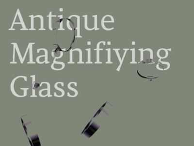 Antique Magnifiying Glass
