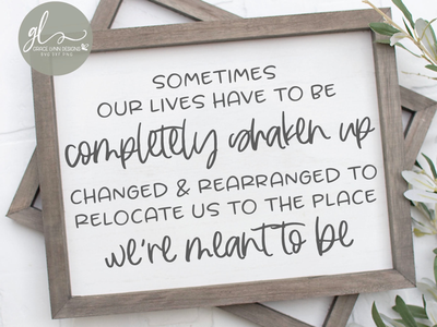 Sometimes Our Lives Have To Be Completely Shaken Up cricut crafts farmhouse sign quote cut file svg