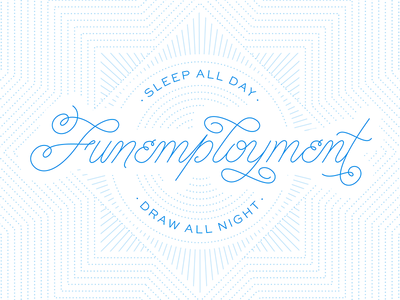 Currently funemployed lettering vector script sweet sans