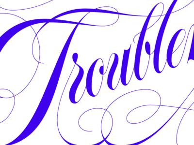 troublemaker (wip)