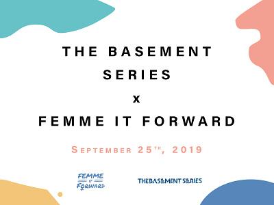 The Basement x Femme it Forward Sponsorship Deck deck design designer brand identity graphic pitchdeck design