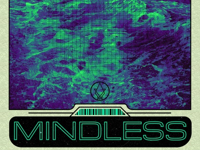 Mindless Poster