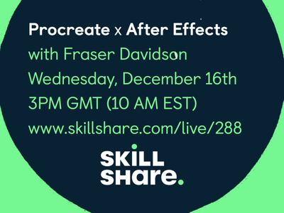 Procreate x After Effects Skillshare Live Class after effects animated animation procretate skillshare