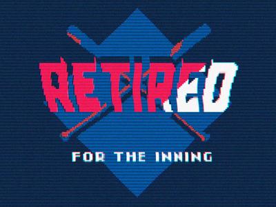 Retired!