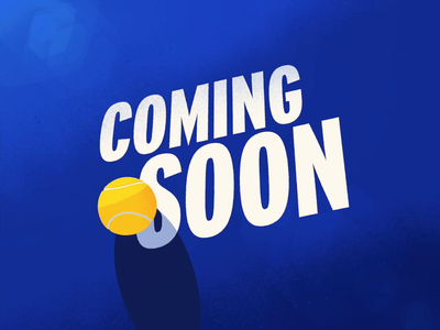 Coming Soon... tennis