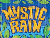 Mystic Rain