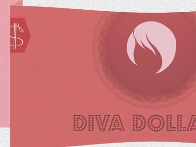 Diva dollars