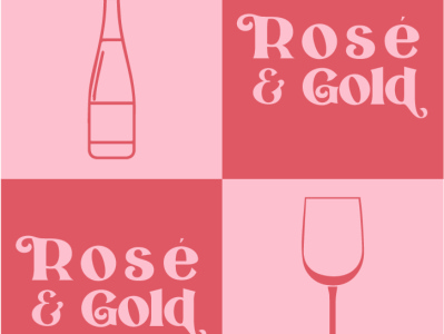 Rosé and Gold
