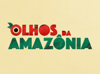 Lettering  |  Olhos Da Amazônia  |  Guaraná Antárctica