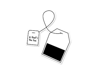 & That's The Tea sticker die cut sticker diecut lineart simple illustration design clean