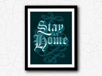 """Stay Home"" Lettering Poster illustration letter wall art stay home motivational quotes design poster handlettering lettering"