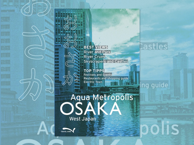 Guidebook | Osaka osaka tourism map guidebook book cover graphic design