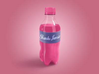 Thank You Jamie Wilson pink soda drink bottle