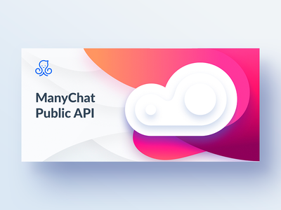 Snippet for ManyChat API messenger api marketing chat bot manychat flat cloud card banner snippet
