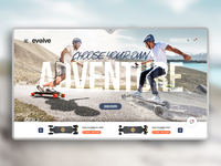 Choose your own adventure - Evolve Skateboards
