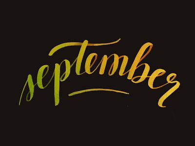 September Script typography hand-lettering gradient type lettering