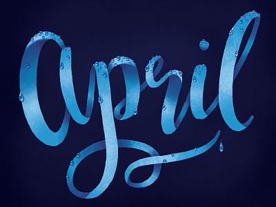 April Showers photoshop digital lettering hand lettering april rain raindrops calendar typography type illustrative lettering lettering