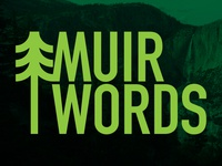 Muir Words