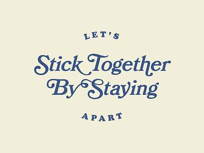 Stay Apart quarantine design typeface typface adobe illustrator typography type