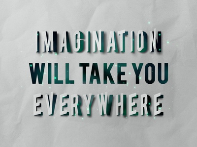 Imagination will take you everywhere shadow light fold paper imagination quote photoshop