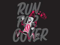 Run For Cover hand lettering illustration apparel print