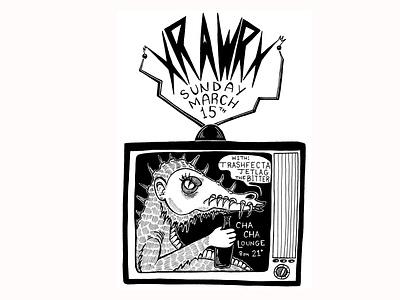 XrawrX Show Poster retro old tv monsters monster televison branding micron pen illustration faber castell design india ink mathcore metalcore show poster concert poster music poster punk rock metal music