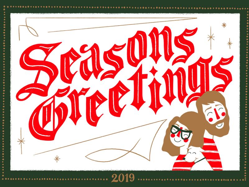 Christmas 2019 christmas card holiday card illustration hand lettering lettering seasons greetings holiday christmas