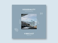 Sosodality vibecast 59 Ft. Lpaca