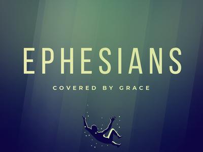 Ephesians - Sermon Graphic