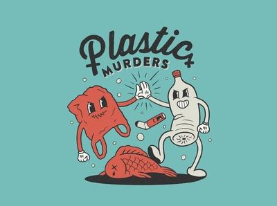 Plastic murders!