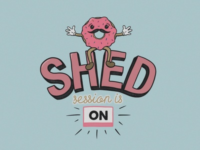 Bring on the shed session!