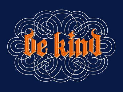 Be Kind illustraion typography calligraphy hand lettering handlettering