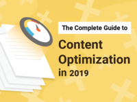 The Complete Guide To Content Optimization In 2019 07