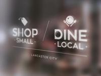 Shop Small / Dine Local