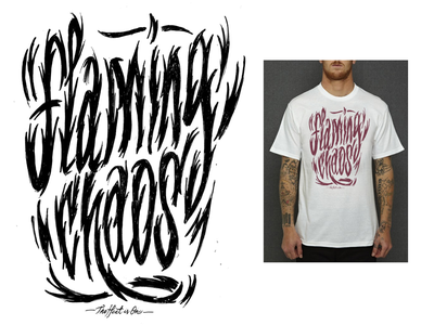 Flaming chaos t-shirt design type t-shirt fashion apparel design illustration lettering
