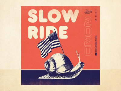 Slow Ride usa 2020 snail vote election