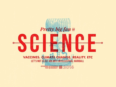 Big Fan Of Science reality vaccines climate change science politics election decency usa america