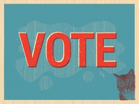 "Vote-Cat Sez ""Vote!"""